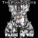 Walking the Wire / Largo/The Piano Guys