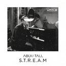 Stream/Abou Tall