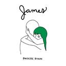James - EP/Phoebe Ryan
