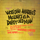 Wolfgang Amadeus Mozart Is a Dirty Old Man (The Scatological Canons and Songs Sung In English)/The Norman Luboff Choir & Igor Kipnis