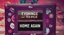 Home Again (Lyric Video) feat.Teo Kylix/Evokings