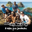 O Mar pro Sonhador/Maskavo