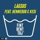 Fint Rent Tøj feat.Hennedub,Kesi/Lågsus