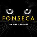 Por Pura Curiosidad/Fonseca