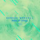 Feel It Still (The ShareSpace Australia 2017)/Hannah Waddell