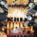 Rapper's Ball EP feat.Too $hort,K-Ci/E-40