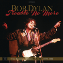 Trouble No More: The Bootleg Series, Vol. 13 / 1979-1981 (Live)/Bob Dylan