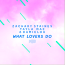 What Lovers Do (The ShareSpace Australia 2017)/Zachary Staines, Tayla Mae & Damielou