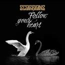 Follow Your Heart/Scorpions