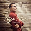 Meu Milagre (Playback)/Ageu Alves