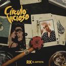 Círculo Vicioso/RK