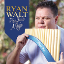 Panflute Magic/Ryan Walt