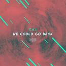 We Could Go Back (The ShareSpace Australia 2017)/Tai