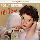 All Alone By The Telephone/Polly Bergen