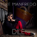 Dile/Mike Manfredo