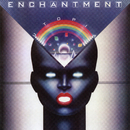 Utopia (Expanded Edition)/Enchantment