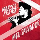 Meu Salvador/Marcos Freire