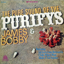 The Pure Sound Of The Purifys/James & Bobby Purify
