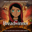 The Breadwinner (Original Motion Picture Soundtrack)/Mychael Danna & Jeff Danna