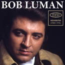 Epic Sessions (1968-1976)/Bob Luman