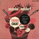 Mambo at the Waldorf/Xavier Cugat & His Orchestra