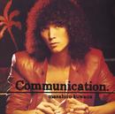 Communication/桑名 正博