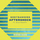 Aftershock (Remixes) feat.Ella Poletti/Bodybangers