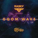 Blaqboy Music Presents Gqom Wave/DJ Maphorisa