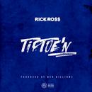 TipToe'n/Rick Ross