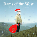 Yeah Yeah (It's Christmas)/Dams Of The West