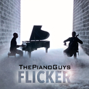Flicker/The Piano Guys