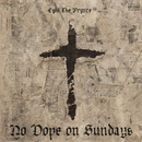 No Dope On Sundays/CyHi The Prynce