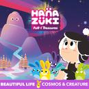 Beautiful Life feat.Cosmos & Creature/Hanazuki