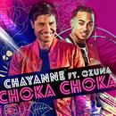 Choka Choka feat.Ozuna/Chayanne