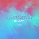 Havana (The ShareSpace Australia 2017)/Take Two & Hannah Waddell