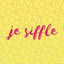 Je siffle (Skydancers Remix)/Cheraze
