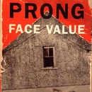 Face Value EP/Prong