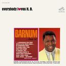 Everybody Loves H. B./H.B. Barnum