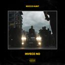 Invece no/Rocco Hunt