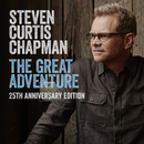 The Great Adventure 25th Anniversary Edition (feat. Bart Millard) feat.Bart Millard/Steven Curtis Chapman
