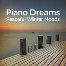 Piano Dreams - Peaceful Winter Moods/Martin Doepke