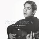 50 en Vuelo, Capítulo 2/Victor Heredia