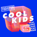 Cool Kids feat.Caballero & JeanJass & Alex Lucas & Anser/Todiefor