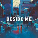 Beside Me/Tom Swoon x Tungevaag & Raaban