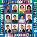 Tangomarkkinat 5/Various