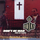 Don't Be Mad (Who Da' Blame) EP/B.B. Jay