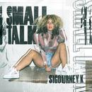 Small Talk/Sigourney K