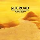 Solid Gold feat.Julia Stone/Elk Road