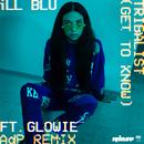 Tribalist (Get to Know) (ADP Remix) feat.Glowie/iLL BLU