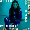 Tribalist (Get to Know) (Fono Remix) feat.Glowie/iLL BLU